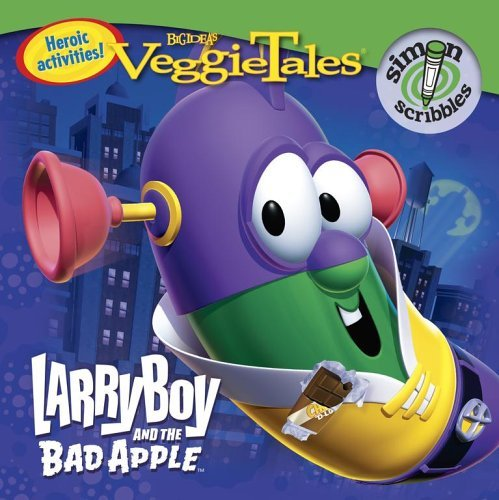 LarryBoy and the Bad Apple (VeggieTales (Simon Scribbles)) by Quinlan B. Lee (2006-09-05)