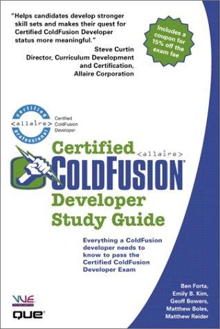 Certified ColdFusion Developer Study Guide por Ben Forta