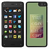 All Phone Most Case / Carino Immagine Rigida Custodia Duro protettiva Caso Cellulare Cassa / Hard Case for Amazon Fire Phone // Tempo Coin Fai Conte poster Inspiring