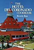 Hotel Del Coronado Cookbook, The by Beverly Bass (1993-08-31)