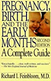 Pregnancy, Birth, And The Early Months: A Complete Guide, Second Edition (Merloyd Lawrence Book)