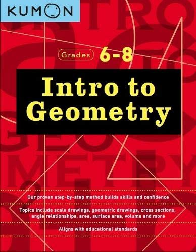 Intro to Geometry: Grades 6 - 8 (Kumon Middle School Geometry)