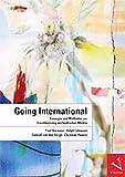 Going International: Konzepte und Methoden zur Erschliessung ausländischer Märkte
