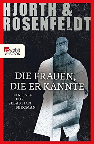 Die Frauen, die er kannte (Ein Fall für Sebastian Bergman 2): Alle Infos bei Amazon