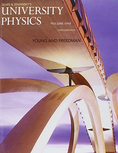 University Physics with Modern Physics, Volume 1 (Chs. 1-20) (14th Edition) 14th edition by Young, Hugh D., Freedman, Roger A. (2015) Paperback