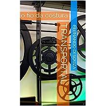 Transportal : o fio da costura (Portuguese Edition)