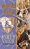 Exile's Valor (Valdemar Novels) (Valdemar Novels (Paperback))
