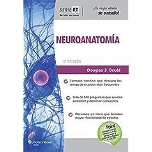 Revisión de temas. Neuroanatomía (Board Review Series)