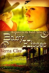 Baby Kisses (Romance on the Ranch Book 3)
