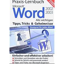 Praxis-Lernbuch Microsoft Word 2002/2003