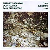 Trio (London) 1993 by Braxton (2000-10-17)