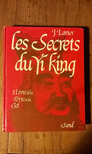 Les secrets du Yi king