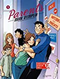 Parents mode d'emploi, Tome 1 :