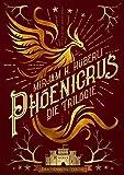 Phoenicrus: Die Trilogie