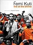 Femi Kuti : Live at the Shrine
