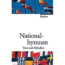 Nationalhymnen: Texte und Melodien
