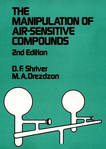 [(The Manipulation of Air-sensitive Compounds)] [By (author) D.F. Shriver ] published on (November, 1986)
