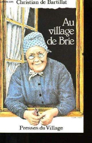 Au village de brie.