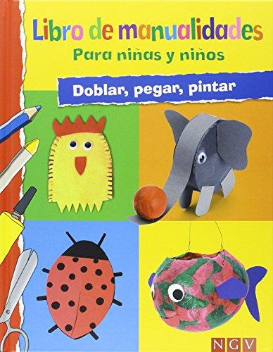 Libro De Manualidades Para Niños Y Niñas por Vv.Aa.