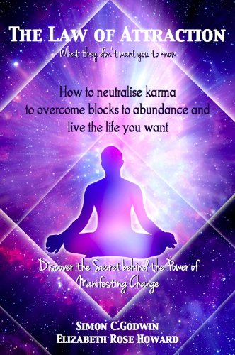 The Law of Attraction:How to neutralise Karma to manifest Money, Overcome Blocks to Abundance and live the life you want (New Hilarion Series)