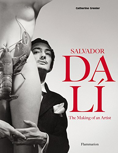 Salvador Dali: The Making of an Artist par Catherine Grenier