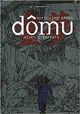 Dômu - Rêves d'enfants - Les Humanoïdes Associés - 09/01/2008