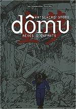 Dômu - Rêves d'enfants de Katsuhiro Otomo