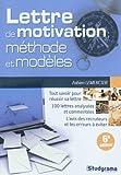 La lettre de motivation : méthodes & modèles...