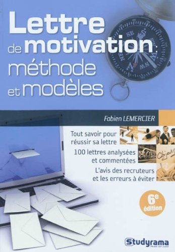 La lettre de motivation : méthodes &amp...