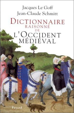 Dictionnaire raisonné de l'Occident médiéval
