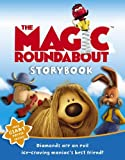 The Magic Roundabout Storybook: Sprung!: Behind the Scenes and More....