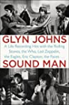 Sound Man : A Life Recording Hits wit...