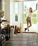 India Hicks: The Story of Four Houses: A Slice of England