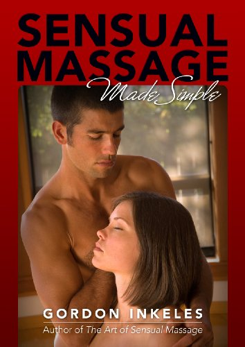 Sensual Massage Made Simple por Gordon Inkeles