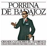 Grands Cantaores du Flamenco Vol. 21: Porrina de Badajoz