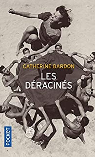Les déracinés par Catherine Bardon