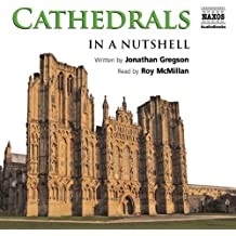 Cathedrals (In a Nutshell (Naxos Audio))