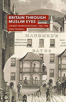 El Mejor Utorrent Descargar Britain Through Muslim Eyes: Literary Representations, 1780-1988 Libro Patria PDF