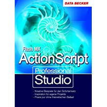 Professional Studio Flash MX und ActionScript