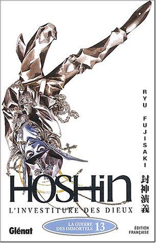 Hôshin, l'investiture des dieux, tome 13 : La guerre des immortels par Ryü Fujisaki