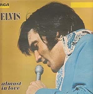 Elvis Presley - Almost In Love - RCA International - INTS 1206, RCA International - 26.21 204