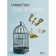 Elogio del contante. Propaganda e falsi miti di chi vuole vietarne l'uso (Italian Edition)