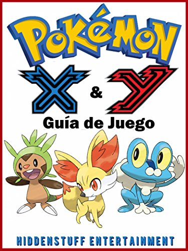 Pokémon X & Y Guía de Juego por Joshua Abbott