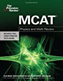 MCAT Physics and Math Review (Graduate School Test Preparation)