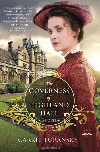 The Governess of Highland Hall: A Novel (Edwardian Brides Series)