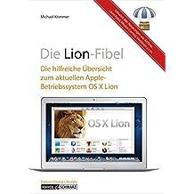Die Lion-Fibel: Die hilfreiche Übersicht zu OS X 10.7, dem neuen Betriebssystem von Apple