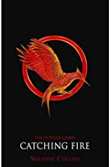 Catching Fire Classic (Hunger Games Trilogy) (The Hunger Games) Paperback