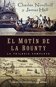 El motín de la Bounty par Charles Nordhoff