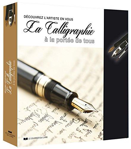 La calligraphie à la portée de tous : découvrez l'artiste en vous : Contient : un porte-plume, un stylo plume avec quatre cartouches d'encre de ... et un bloc de 30 feuilles de papier dessin par Diane Foisy
