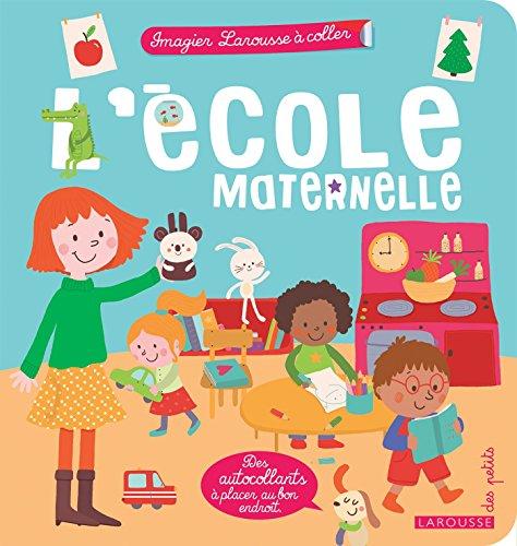 L'école maternelle par Agnès Besson